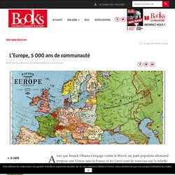 L'Europe, 5 000 ans de communauté