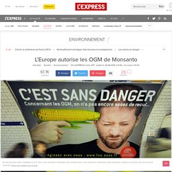 L'Europe autorise les OGM de Monsanto