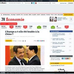 L'Europe a-t-elle été bradée à la Chine ?