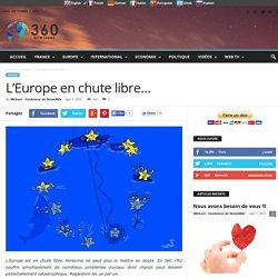 L'Europe en chute libre…