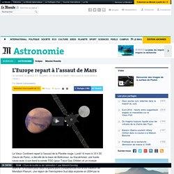 L'Europe repart à l'assaut de Mars