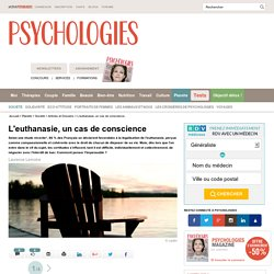 L'euthanasie : un cas de conscience