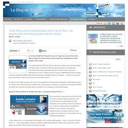 Blog UBIFRANCE: 1ères Rencontres Internationales de la French Tech : les opportunités sont plus grandes que les risques