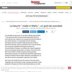 """L EXPRESS 07/12/00 Le beurre """" made in Mafia """", un goût de scandale"""