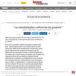 """idée reçue : """" La mondialisation uniformise les produits """""""
