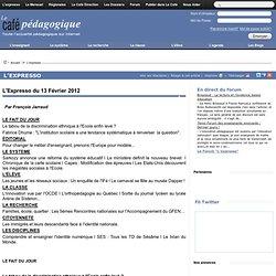 Expresso du 13 Février 2012#edito#edito