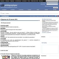 Expresso du 19 Janvier 2012#faitdujour#faitdujour