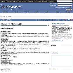 Expresso du 7 Décembre 2011