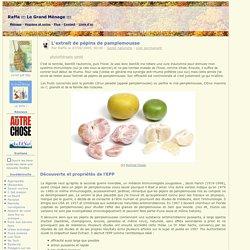 L'extrait de pépins de pamplemousse