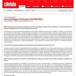 TELECHARGEMENT. «Le piratage n'est pas une fatalité»