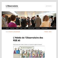 L'Hebdo de l'Observatoire des RSE #5