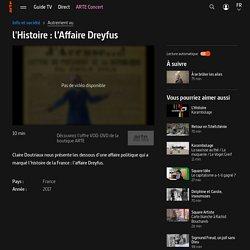 l'Histoire : l'Affaire Dreyfus