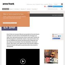L'histoire d'Anne Frank: l'histoire en bref