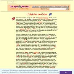 L'histoire de Cuba.