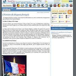 L'histoire du drapeau français