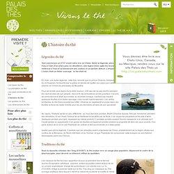 L'histoire du thé sur Le Palais des Thés