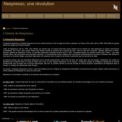 L'histoire de Nespresso - Nespresso, une révolution