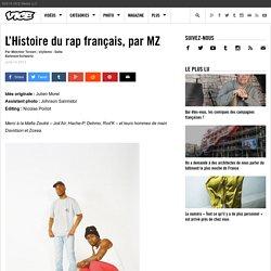L'Histoire du rap français, par MZ