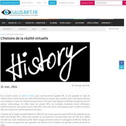 L'histoire de la réalité virtuelle