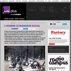 L'HOMME CE MANGEUR SOCIAL