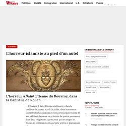 L'horreur islamiste au pied d'un autel