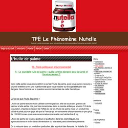 L'huile de palme - TPE Le Phénomène Nutella