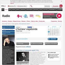 RTS Emission 1 André Gide L'humeur vagabonde du 13.04.2015