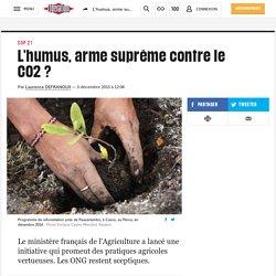 L'humus, arme suprême contre le CO2?