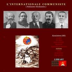 L ' I N T E R N A T I O N A L E - C O M M U N I S T E ( Stalinistes-Hoxhaistes)