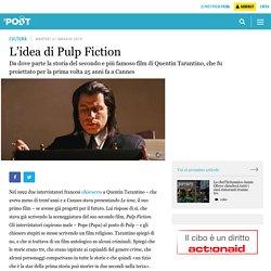 L'idea di Pulp Fiction