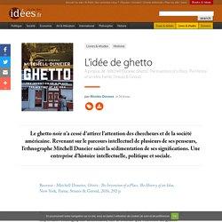 L'idée de ghetto
