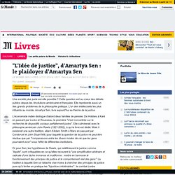 """""""L'Idée de justice"""", d'Amartya Sen : le plaidoyer d'Amartya Sen"""