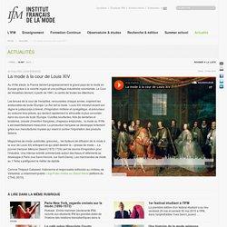 La mode à la cour de Louis XIV