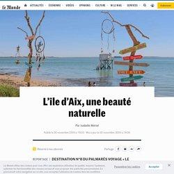 L'île d'Aix, une beauté naturelle