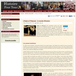 L'Iliade et l'Odyssée : le monde d'Homère