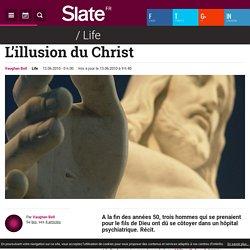 L'illusion du Christ