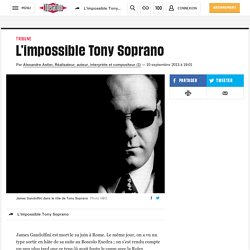 10 sept. 2013 Festival TV de La Rochelle : L'impossible Tony Soprano