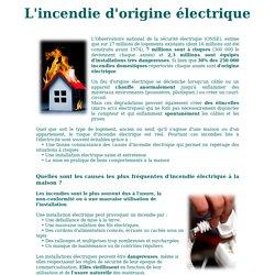 L'incendie d'origine électrique