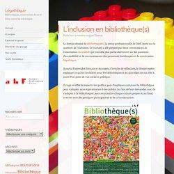 L'inclusion en bibliothèque(s)