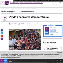 L'Inde : l'épreuve démocratique