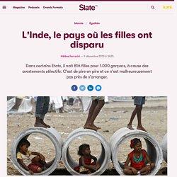 L'Inde, le pays où les filles ont disparu