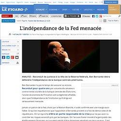 Editos : L'indépendance de la Fed menacée