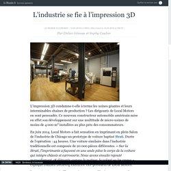 L'industrie se fie à l'impression 3D