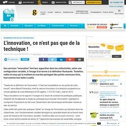 L'innovation, ce n'est pas que de la technique ! - Club RH