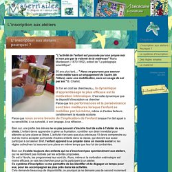 L'inscription aux ateliers