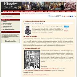 L'invention de l'imprimerie (1454)