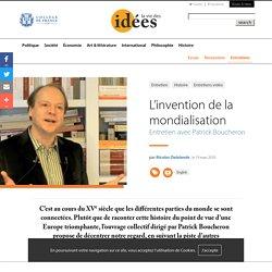L'invention de la mondialisation - La vie des idées