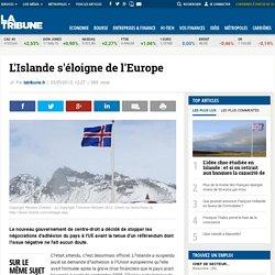 L'Islande s'éloigne de l'Europe