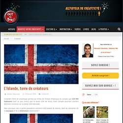 L'Islande, terre de créateurs
