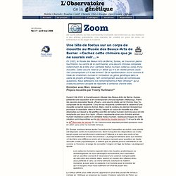 L'Observatoire de la génétique - Zoom